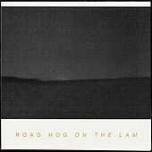 On The Lam by Road Hog
