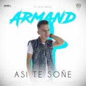 Asi Te Soñe (feat. Pauly Masson) de Armand