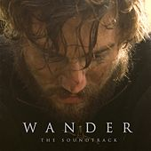 Wander The Soundtrack by Various Artists