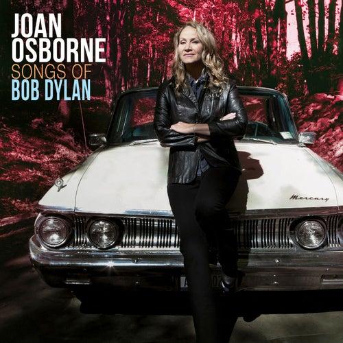 Songs of Bob Dylan by Joan Osborne