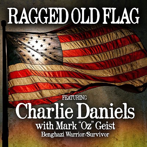 Ragged Old Flag by Charlie Daniels