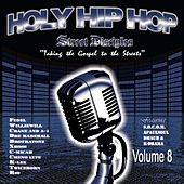 Holy Hip Hop, Vol. 8 by Various Artists