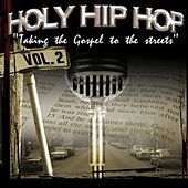 Holy Hip Hop, Vol. 2 by Various Artists