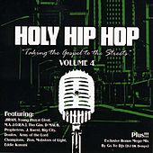 Holy Hip Hop, Vol. 4 by Various Artists