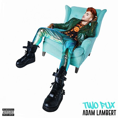 Two Fux by Adam Lambert