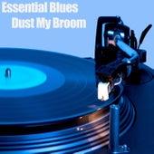 Essential Blues - Dust My Broom de Various Artists