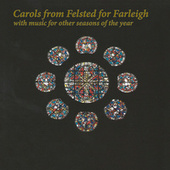 Carols from Felsted for Farleigh (With Music for Other Seasons of the Year) by Stuart Corrie