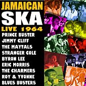 Jamaican Ska Live 1964 by Various Artists
