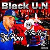 Black U.N. Presents… The Prince and The Lord de Black U.N.