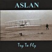 Try to Fly de Aslan