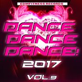 Dance Dance Dance 2017 Vol. 9 de Various Artists