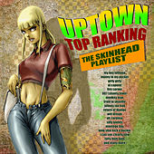 Uptown Top Ranking - The Skinhead Playlist de Various Artists