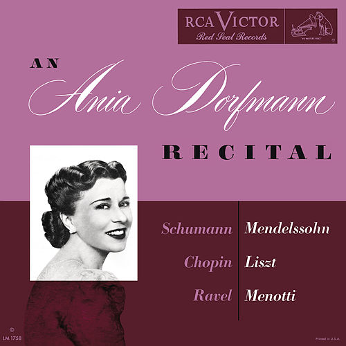 The Ania Dorfmann Recital by Ania Dorfmann