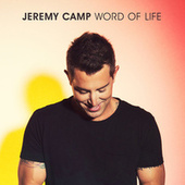 Word Of Life by Jeremy Camp