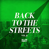 Back to the Streets, Vol. 2 by Various Artists