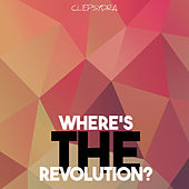 Where's the Revolution? von Various Artists