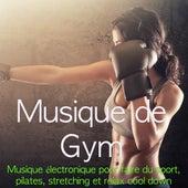 Musique de Gym - Musique électronique pour faire du sport, pilates, stretching et relax cool down by Gym time