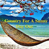 Country For A Sunny Day Out de Various Artists