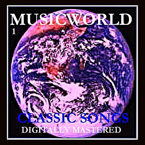 Musicworld - Classic Songs 1 by Various Artists