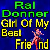 Ral Donner Girl Of My Best Friend de Various Artists