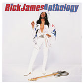 Anthology de Rick James