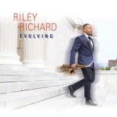 Evolving by Riley Richard
