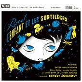 Ravel: L'Enfant et les sortilèges; Ma mère l'oye de Ernest Ansermet