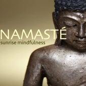Namasté - Morning Yoga Fitness Songs, Music for Sunrise Mindfulness & Meditation by Namaste