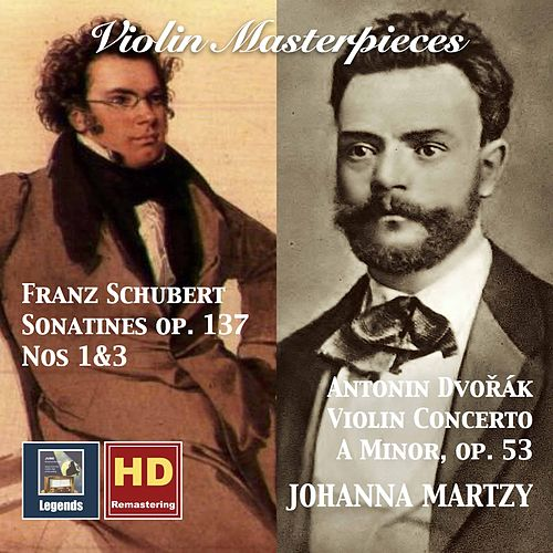 Schubert & Dvořák: Works for Violin (Remastered 2017) by Johanna Martzy