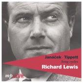 Janáček, Tippett, Song Cycles by Richard Lewis