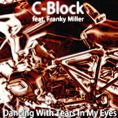 Dancing with Tears in My Eyes by C-Block