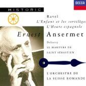 Ravel: L'Heure espagnole; L'Enfant et les sortilèges / Debussy: Le Martyre de Saint Sébastien de Various Artists