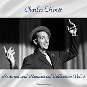 Charles trenét restored and remastered collection vol. 2 (Remastered 2017) by Charles Trenet