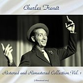 Charles trenét restored and remastered collection vol. 1 (Remastered 2017) de Charles Trenet