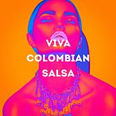Viva Colombian Salsa by Various Artists