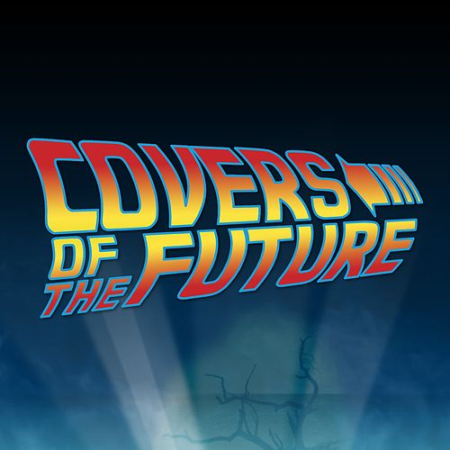 Covers of the Future by Various Artists