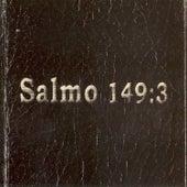 Salmo 149:3 de Salmo 149:3