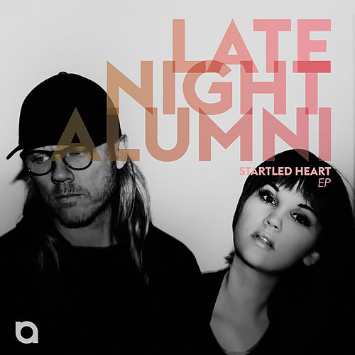 Startled Heart EP by Late Night Alumni