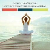 Musica para Meditar y Sonidos para Controlar la Ansiedad von Candela (Hip-Hop)