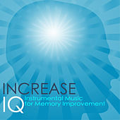 Increase IQ - Workroom & Workplace Background Instrumental Music for Memory Improvement by Calm Music for Studying