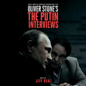 Oliver Stone's The Putin Interviews (Music From The Showtime Documentary Film) de Jeff Beal