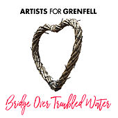 Bridge Over Troubled Water van Artists for Grenfell