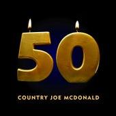 50 by Country Joe McDonald