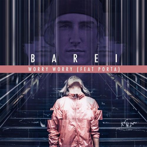 Worry, Worry de Barei