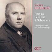 Brahms, Schubert & Schumann, Piano Works by Walter Gieseking