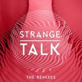 Strange Talk (The Remixes) von Various Artists