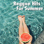 Reggae Hits For Summer by Various Artists