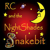 Snakebit de RC and the NightShades