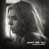 Good for You by Haroula Rose