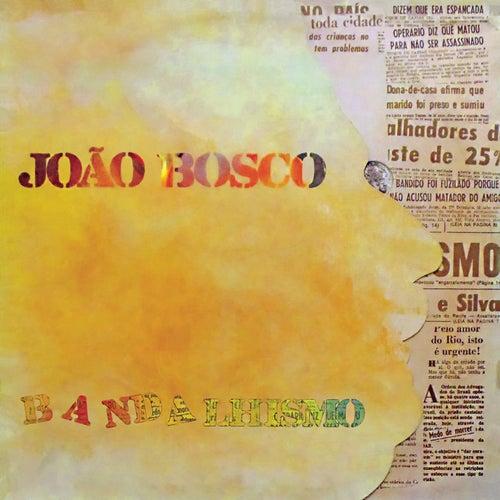 Bandalhismo de João Bosco